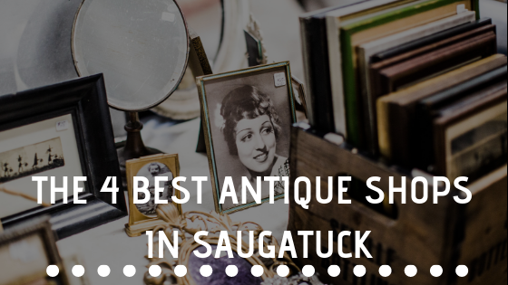 The 4 Best Antique Shops In Saugatuck
