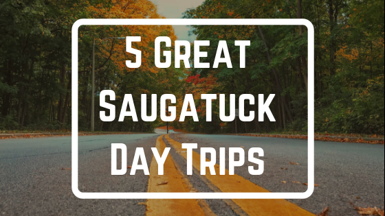 5 Great Saugatuck Day Trips